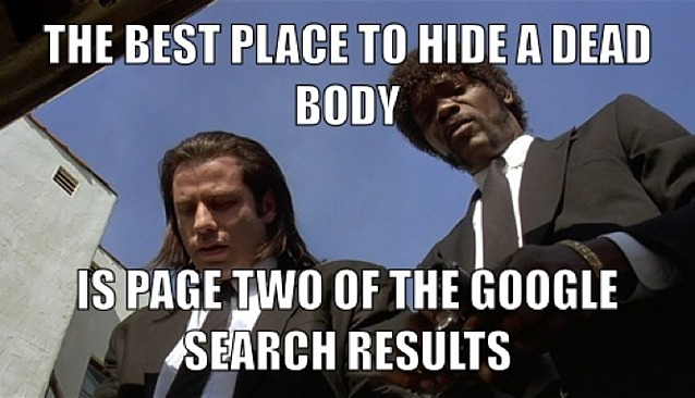 the best place to hide a dead body is page 2 of the google search results.png