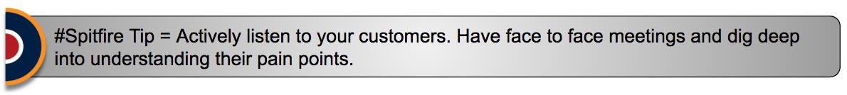 Spitfire tip customer retention